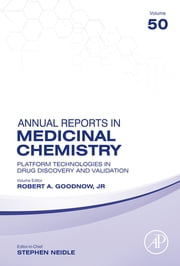 Platform Technologies in Drug Discovery and Validation ebook by Robert A. Goodnow