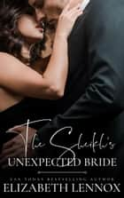 The Sheik's Unexpected Bride ebook by Elizabeth Lennox