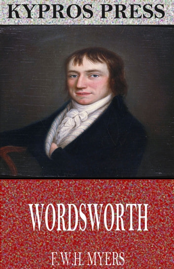 Wordsworth ebook by F.W.H. Myers