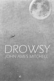 Drowsy ebook by John Ames Mitchell,Ron Miller