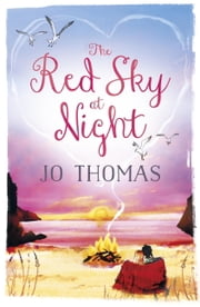 The Red Sky At Night (Short Story) ebook by Jo Thomas