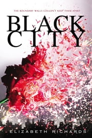 Black City ebook by Elizabeth Richards