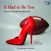 It Had to Be You audiobook by Susan Elizabeth Phillips