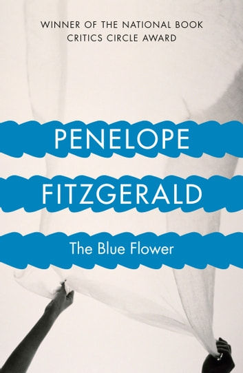 The Blue Flower ebook by Penelope Fitzgerald