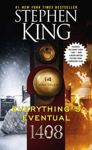 Everything's Eventual - 14 Dark Tales ebook by Stephen King