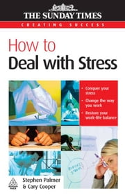How To Deal With Stress ebook by Stephen Palmer, Cary Cooper