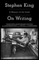 On Writing - A Memoir Of The Craft ebook by