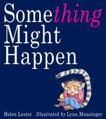 Something Might Happen ebook by Helen Lester
