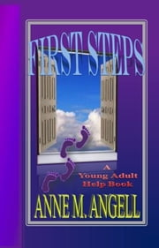First Steps ebook by Anne M Angell