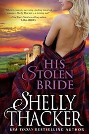 His Stolen Bride ebook by Shelly Thacker