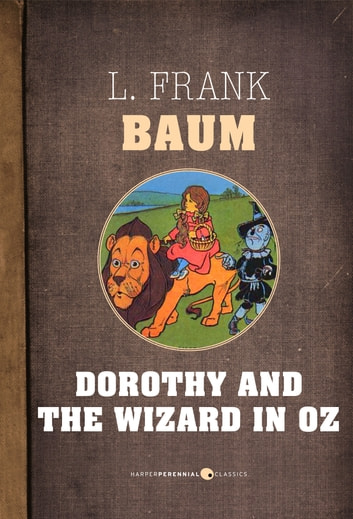 Dorothy And The Wizard In Oz ebook by L. Baum