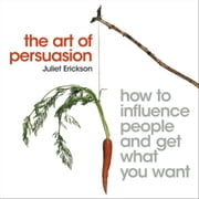 The Art of Persuasion audiolivro by Juliet Erickson