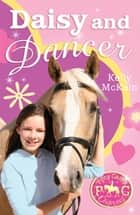 Daisy and Dancer ebook by