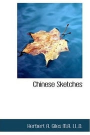 Chinese Sketches ebook by Herbert A. Giles