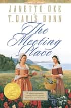 Meeting Place, The (Song of Acadia Book #1) ebook by