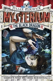 Mysterium 01: the Black Dragon - Book 1 ebook by Julian Sedgwick
