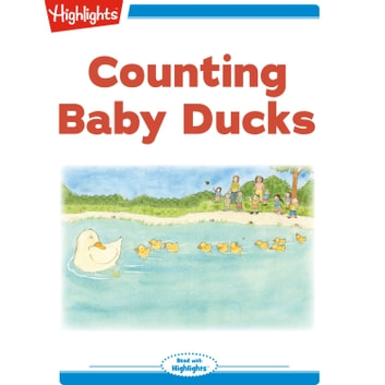 Counting Baby Ducks - Read with Highlights audiobook by Marianne Mitchell