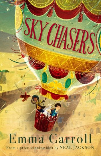 Sky Chasers ebook by Emma Carroll