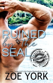 Ruined by the SEAL ebook by Zoe York