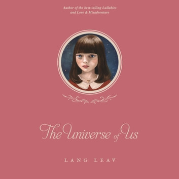 The Universe of Us audiobook by Lang Leav