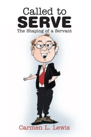Called to Serve ebook by Carmen L. Lewis