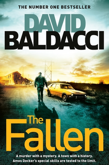 The Fallen: An Amos Decker Novel 4 ebook by David Baldacci