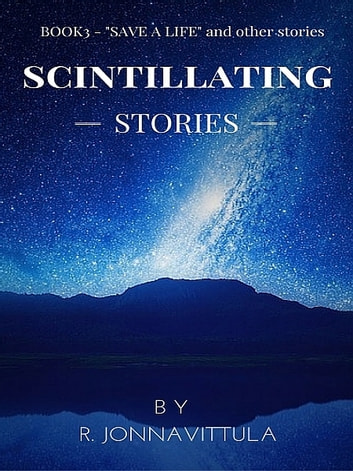 Scintillating Stories Book- 3 ebook by R. Jonnavittula