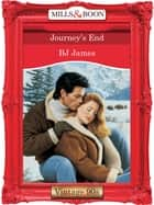 Journey's End (Mills & Boon Vintage Desire) ebook by Bj James
