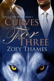 Curves for Three ebook by Zoey Thames