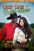Chief Cook and Bottle Washer ebook by Rita Hestand
