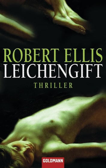 Leichengift - Thriller ebook by Robert Ellis