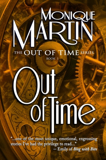 Out of Time: A Time Travel Mystery - (Out of Time #1) ebook by Monique Martin