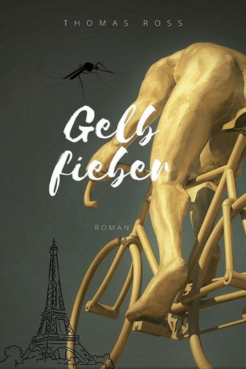 Gelbfieber eBook by Thomas Ross