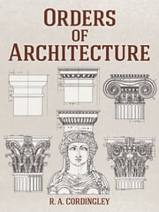 Orders of Architecture ebook by R. A. Cordingley