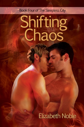 Shifting Chaos ebook by Elizabeth Noble