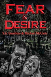 Fear & Desire - With linked Table of Contents ebook by Michael McCarty