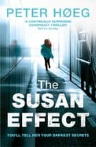 The Susan Effect ebook by Peter Høeg, Martin Aitken