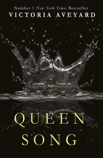 Queen Song (A Red Queen Novella) ebook by Victoria Aveyard
