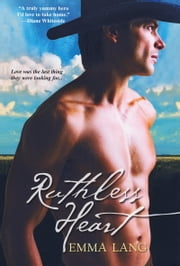 Ruthless Heart ebook by Emma Lang