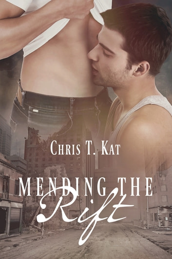 Mending the Rift ebook by Chris T. Kat