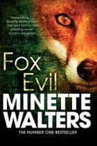 Fox Evil 電子書 by Minette Walters