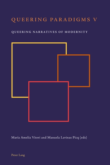 Queering Paradigms V - Queering Narratives of Modernity ebook by