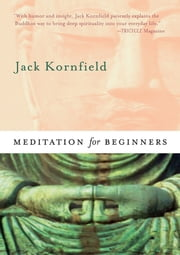 Meditation For Beginners ebook by Jack Kornfield