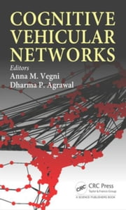 Cognitive Vehicular Networks ebook by Vegni, Anna Maria