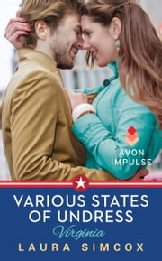 Various States of Undress: Virginia ebook by Laura Simcox