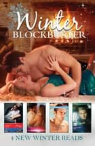 Winter Blockbuster 2013 - 4 Book Box Set 電子書 by Melissa McClone, Abby Green, Julie Miller,...