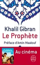Le Prophète ebook by Khalil Gibran