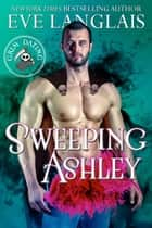Sweeping Ashley ebook by Eve Langlais
