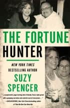The Fortune Hunter ebook by Suzy Spencer