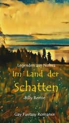 Im Land der Schatten ebook by Billy Remie